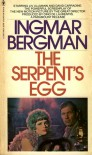 The Serpent's Egg - Ingmar Bergman, Alan Blair