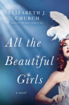 All the Beautiful Girls - Elizabeth J. Church