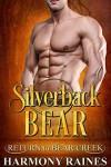 Silverback Bear - Harmony Raines