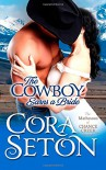 The Cowboy Earns a Bride (Cowboys of Chance Creek) (Volume 8) - Cora Seton