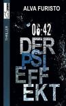 Der Psi-Effekt - 6:42 Uhr - Alva Furisto