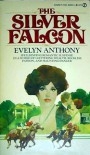 The Silver Falcon - Evelyn Anthony