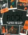 The History of Rock: A Definitive Guide to Rock, Punk, Metal and Beyond - Mark Paytress