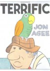Terrific - Jon Agee