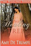 The Healing Tree - Amy De Trempe