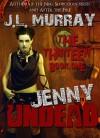 Jenny Undead (The Thirteen) - J.L. Murray