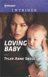 Loving Baby - Tyler Anne Snell