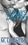 Always with You: Part One (Volume 1) - M. Leighton
