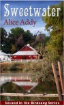 Sweetwater (Birdsong, #2) - Alice Addy