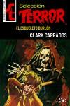 El Esqueleto Burlón - Clark Carrados