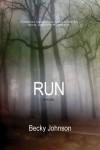 Run - Becky    Johnson