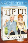 Tip It!: The World According to Maggie - Maggie Griffin
