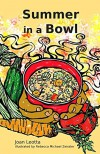 Summer in a Bowl - Joan Leotta