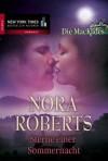 Sterne einer Sommernacht (Die MacKades Bd 3) - Emma Luxx, Nora Roberts