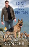 Rescued by the Ranger - Dixie Lee Brown