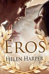 Eros  - Helen   Harper