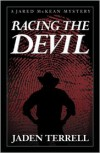Racing the Devil (Jared Mckean Series #1) - Jaden Terrell