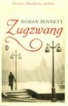 Zugzwang - Ronan Bennett