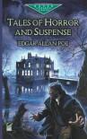 Tales of Horror and Suspense (Dover Children's Evergreen Classics) - Edgar Allan Poe