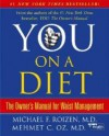 You: On A Diet: The Owner's Manual for Waist Management - Michael F. Roizen, Mehmet C. Oz