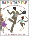 Rap a Tap Tap: Here's Bojangles - Think of That! (Coretta Scott King Illustrator Honor Books) -