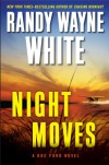 Night Moves - Randy Wayne White