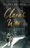 Clara's War - Clara Kramer