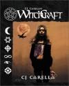Witchcraft - CJ Carella
