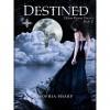 Destined (Dream Realms Trilogy, #2) - Sophia Sharp