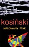 Malowany ptak - Kosiński Jerzy