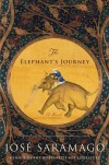 The Elephant's Journey - Jose Saramago
