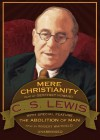 Mere Christianity: Abolition of Man (Bonus Feature) - C.S. Lewis, Geoffrey Howard, Robert Whitefield, Robert Whitfield