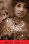 Women of Magdalene - Rosemary Poole-Carter