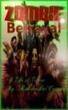 Zombie Betrayal - Robert DeCoteau