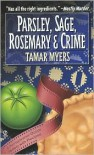 Parsley, Sage, Rosemary and Crime - Tamar Myers