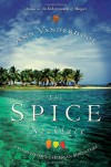 The Spice Necklace: A Food-Lover's Caribbean Adventure - Ann Vanderhoof