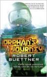 Orphan's Journey - Robert Buettner
