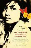 The Gangster We Are All Looking For - Lê Thi Diem Thúy
