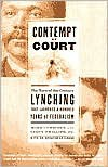 Contempt of Court: The Turn-of-the-Century Lynching That Launched a Hundred Years of Federalism - Mark Curriden, Leroy Phillips