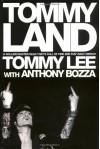 Tommyland - Tommy Lee, Anthony Bozza