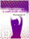 Il cuore in due tasche - Alessandra A.