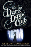 The Dark Days Club (A Lady Helen Novel) - Alison Goodman