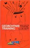 Gedächtnistraining - Franz Loeser