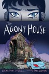 Agony House - Cherie Priest, Tara O'Connor