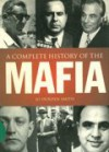 A Complete History of the Mafia - Jo Durden-Smith