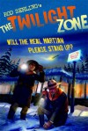 The Twilight Zone: Will the Real Martian Please Stand Up? - Mark Kneece, Mark Kneece, Rich Ellis