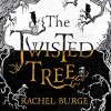 The Twisted Tree - Rachel Burge, Kate Okello