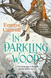In Darkling Wood - Emma Carroll