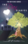 The Dan Diaries - D.D. Marx