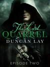 The Last Quarrel: Episode 2 - Duncan Lay